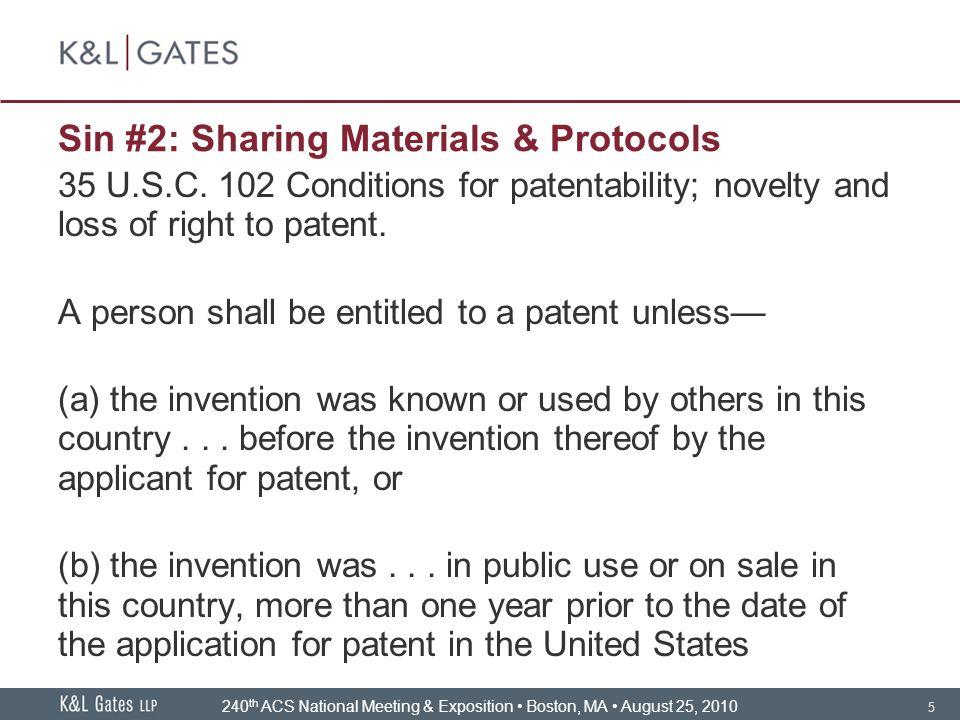 5 Sin #2: Sharing Materials & Protocols 35 U.S.C.
