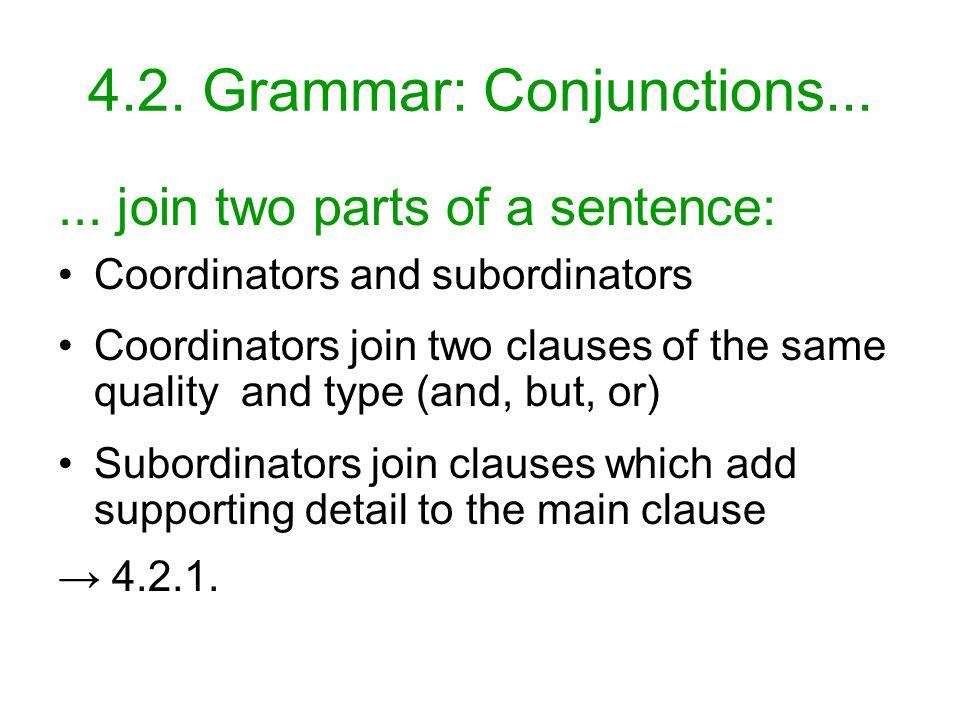 4.2. Grammar: Conjunctions......