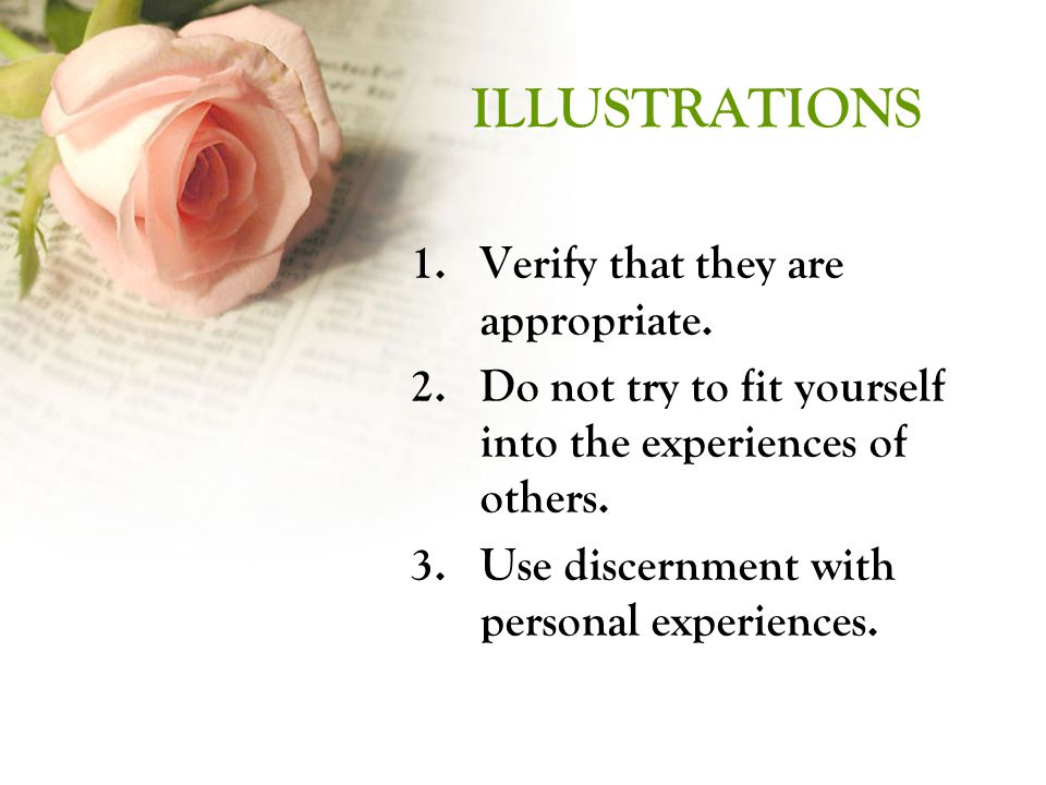 ILLUSTRATIONS 1.Verify that they are appropriate.