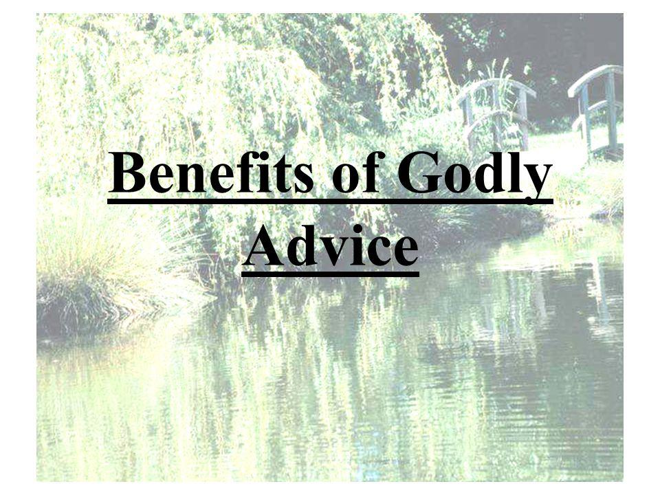 Benefits of Godly Advice