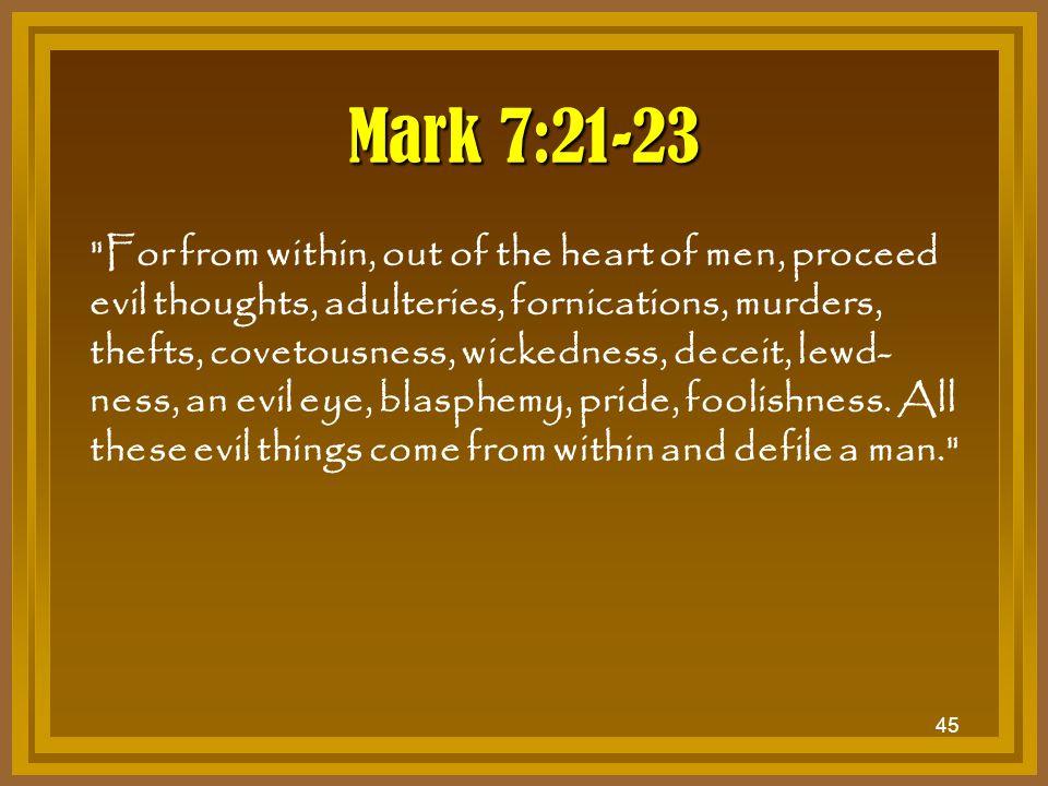 45 Mark 7:21-23