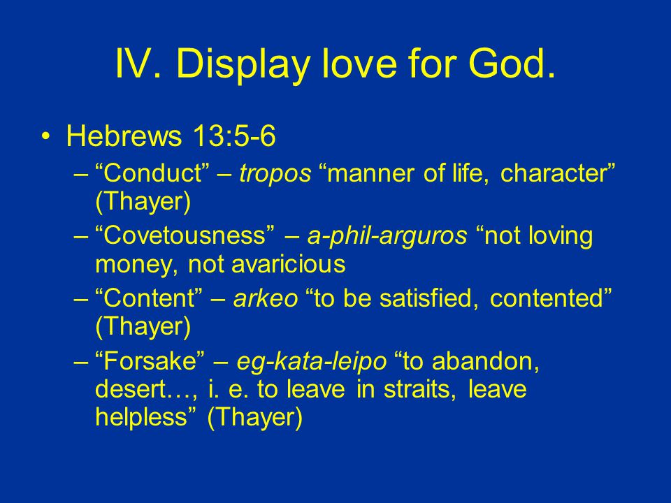 IV. Display love for God.