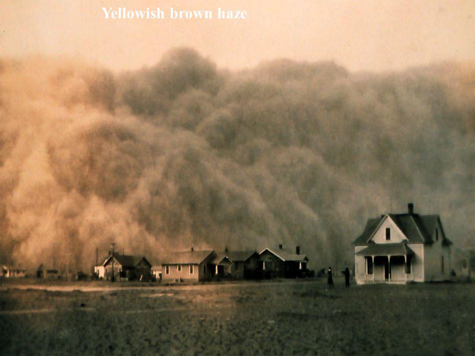 Yellowish brown haze
