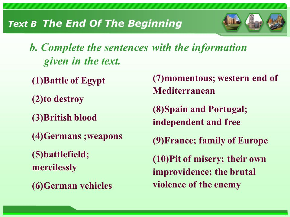 b. Complete the sentences with the information given in the text. (1)Battle of Egypt (2)to destroy (3)British blood (4)Germans ;weapons (5)battlefield