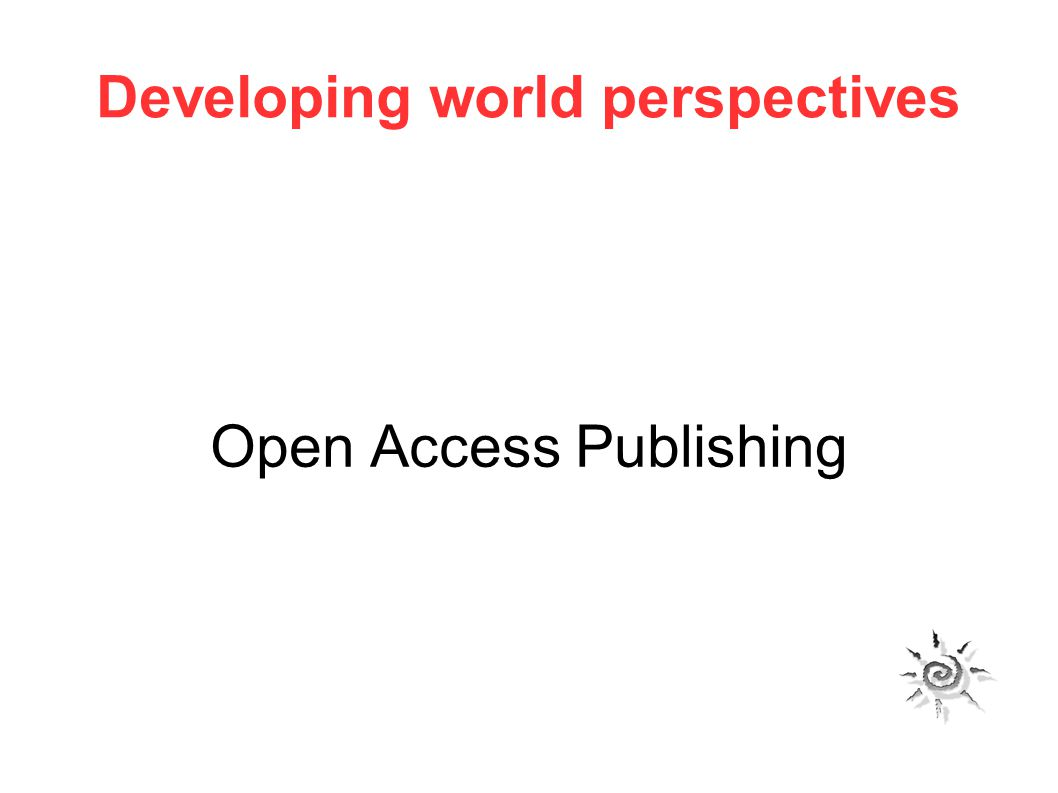 Developing world perspectives Open Access Publishing