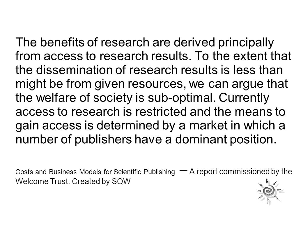 Not a normal commercial market Libraries are the buyers, academics the readers Bundling distorts the market further Price elasticity is low – readers not much influenced by price, but rather by reputation If readers buy per article, they know the price, but buy blind on the basis of an abstract Libraries spend their whole budget- if prices rise, they will buy less