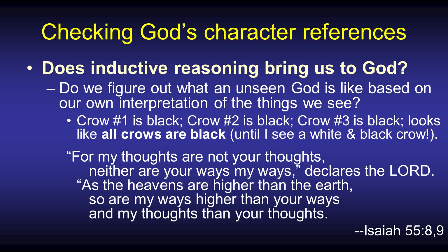 Checking God's character references Does inductive reasoning bring us to God.