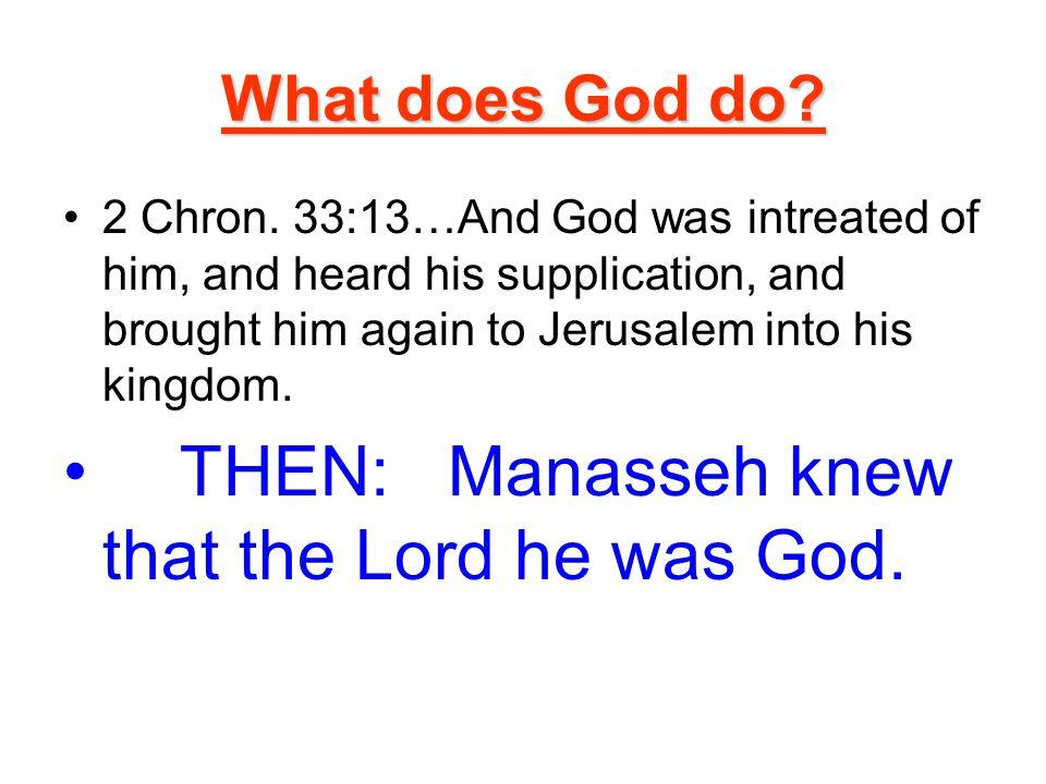 What does God do. 2 Chron.