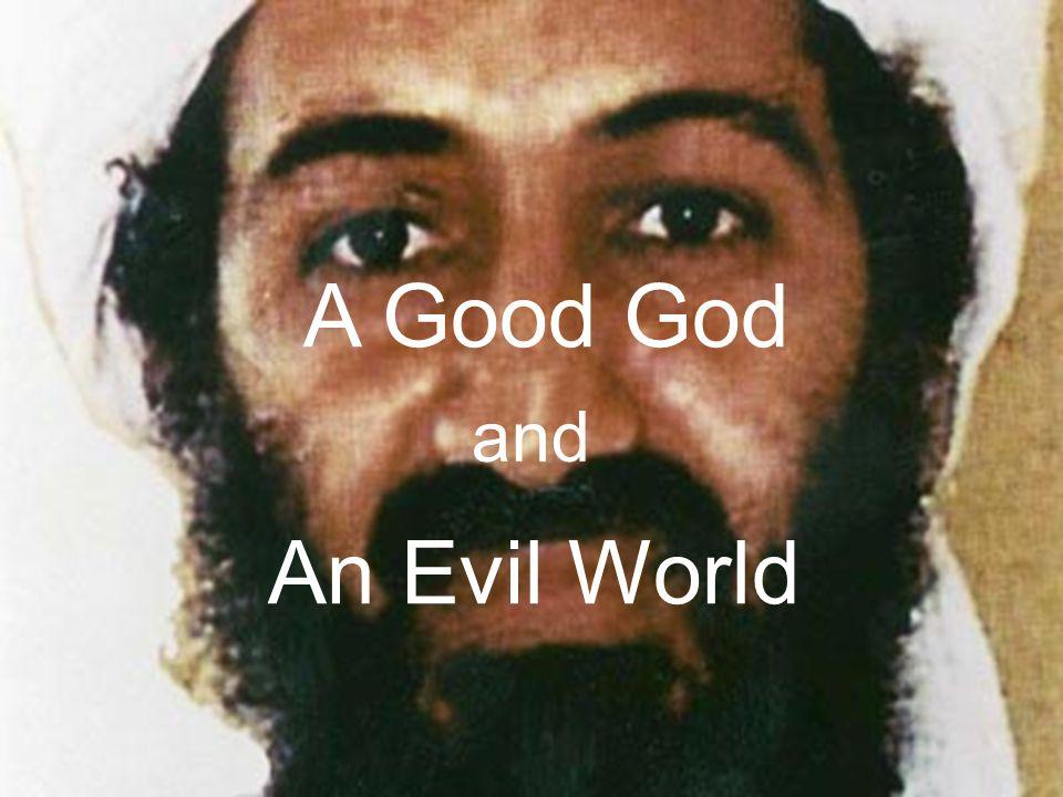 A Good God and An Evil World