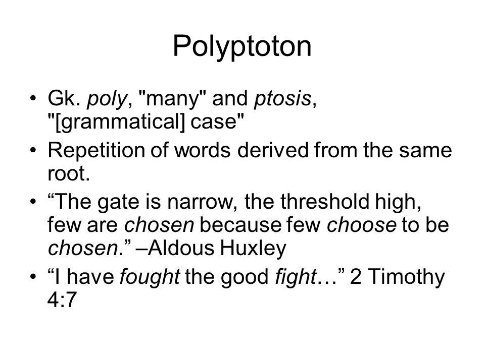 Polyptoton Gk.
