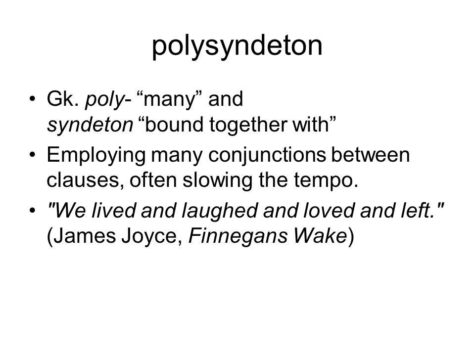 polysyndeton Gk.