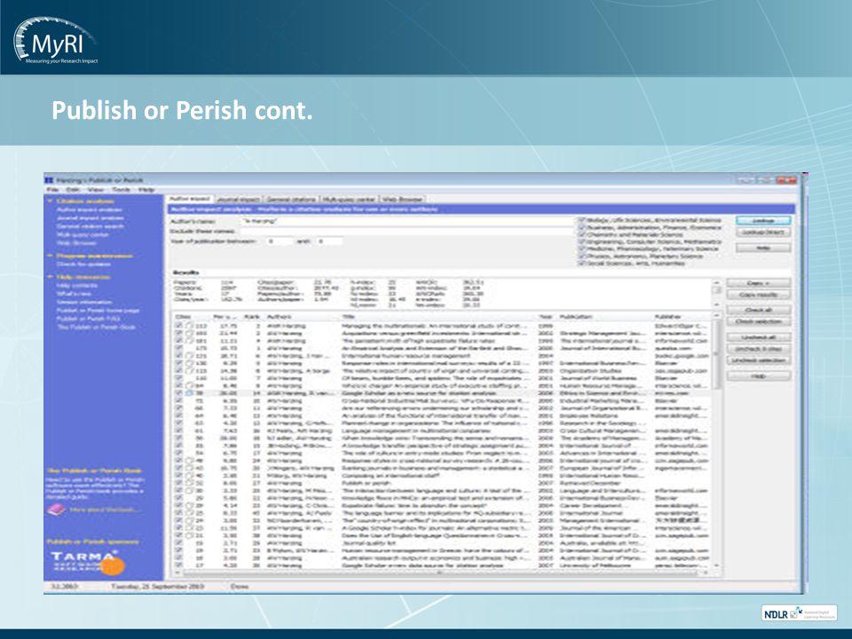 Publish or Perish cont.