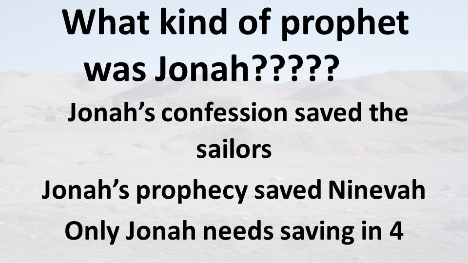 What kind of prophet was Jonah .
