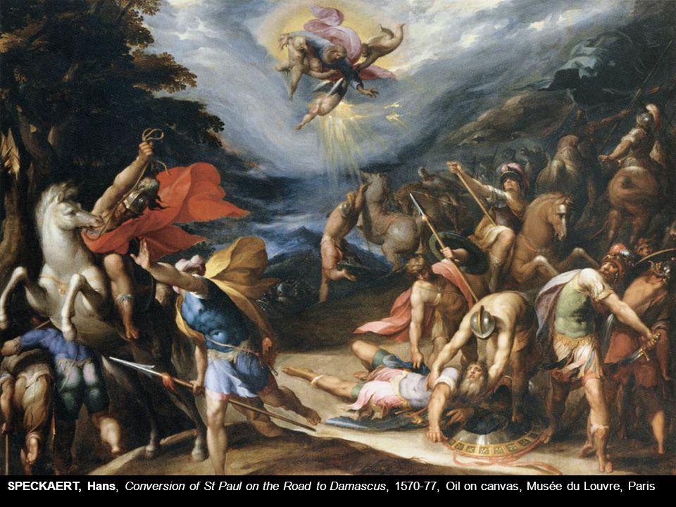 SPECKAERT, Hans, Conversion of St Paul on the Road to Damascus, 1570-77, Oil on canvas, Musée du Louvre, Paris