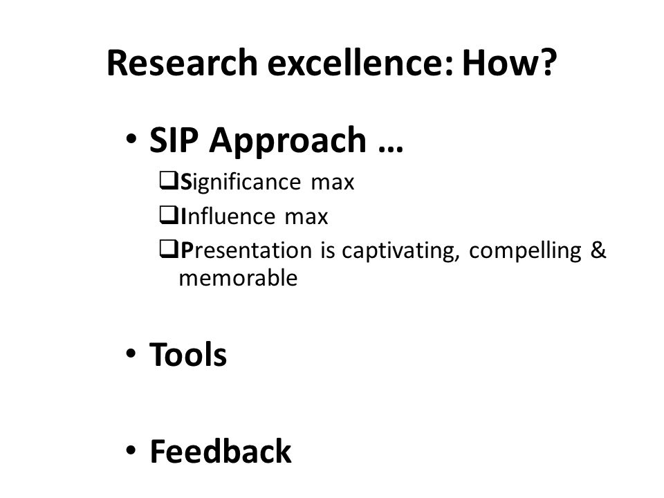 Research excellence: How.