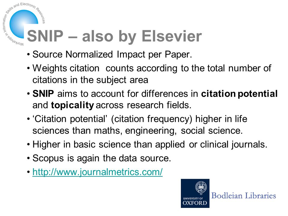 SNIP – also by Elsevier Source Normalized Impact per Paper.