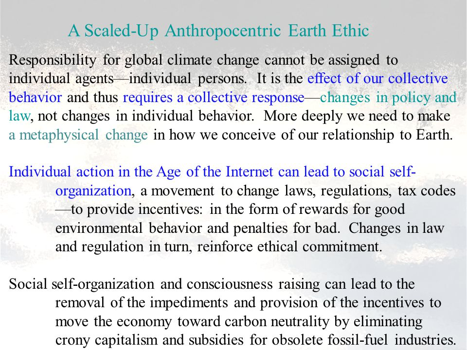 Responsibility for global climate change cannot be assigned to individual agents—individual persons.