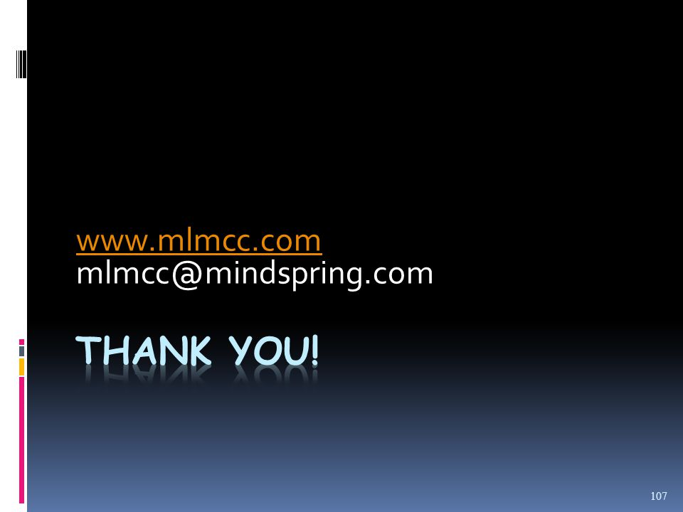 www.mlmcc.com mlmcc@mindspring.com 107