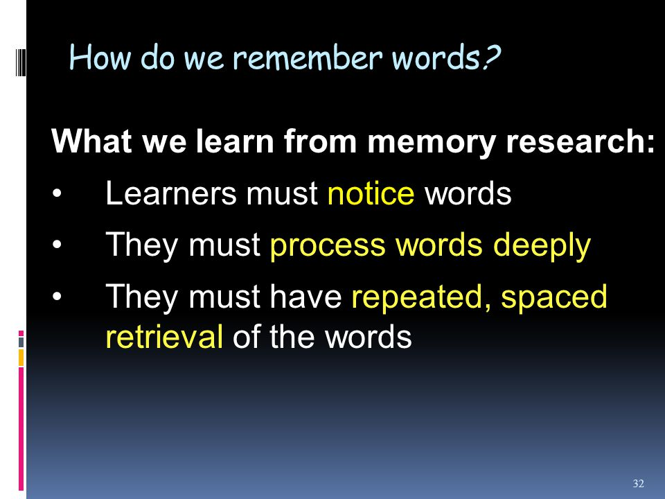 How do we remember words.
