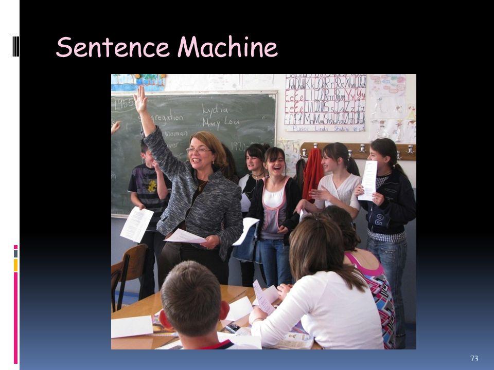 Sentence Machine 73