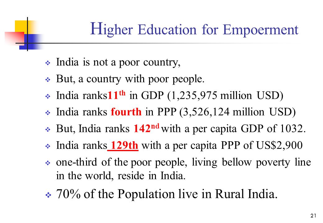  India is not a poor country,  But, a country with poor people.