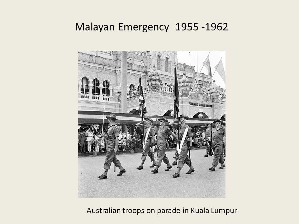 Malayan Emergency 1955 -1962 Australian troops on parade in Kuala Lumpur