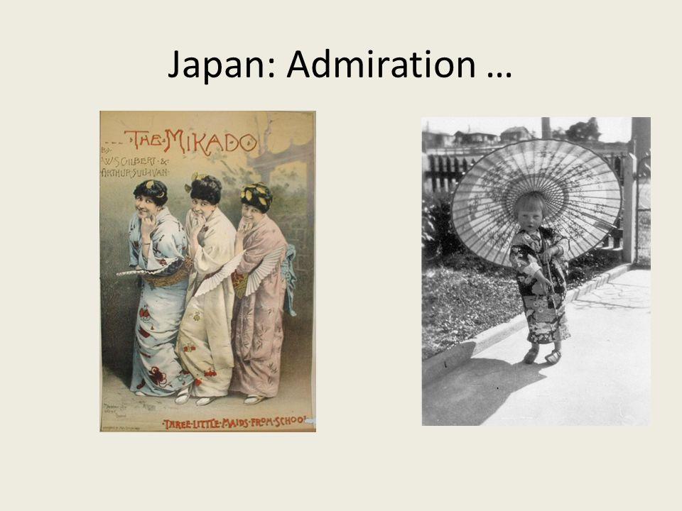 Japan: Admiration …