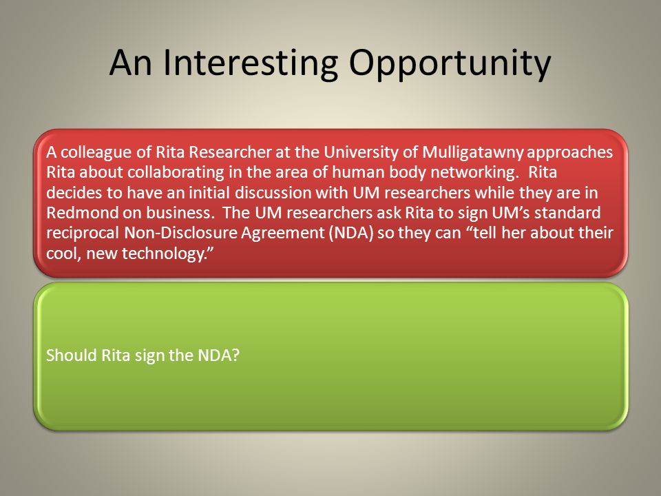 An Interesting Opportunity A colleague of Rita Researcher at the University of Mulligatawny approaches Rita about collaborating in the area of human body networking.