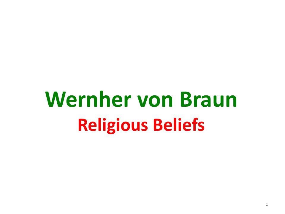 Wernher von Braun Religious Beliefs 1