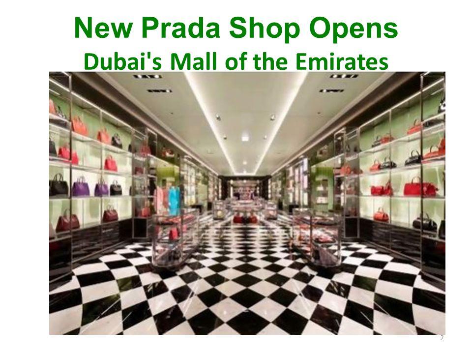 New Prada Shop Opens Dubai s Mall of the Emirates 2