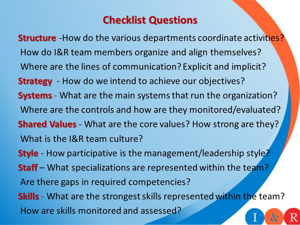 Checklist Questions Structure Structure -How do the various departments coordinate activities.