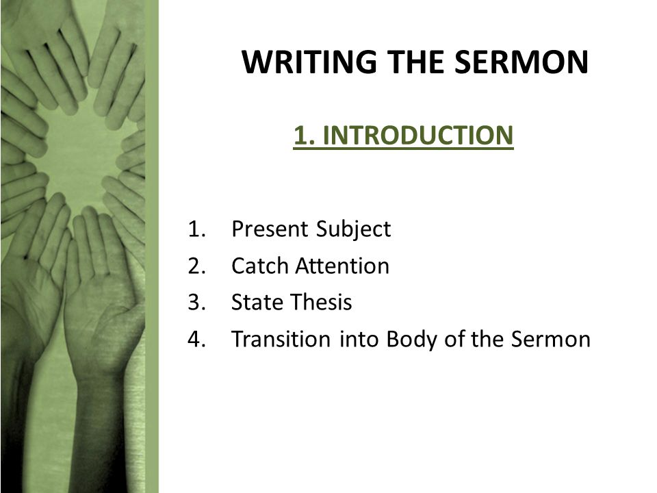 WRITING THE SERMON 1.