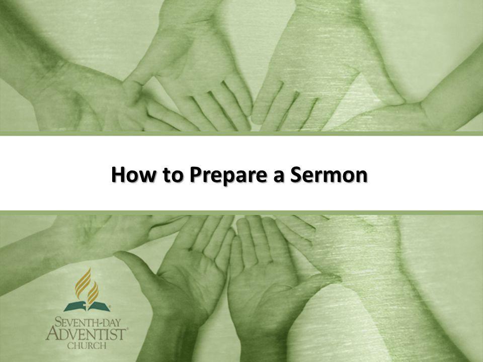 How to Prepare a Sermon
