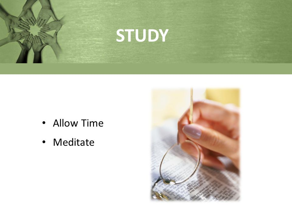 STUDY Allow Time Meditate