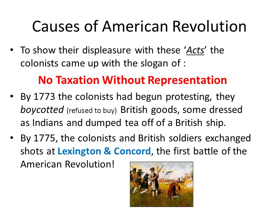 Causes of American Revolution During the mid-1700s the British and French fought a war for control of North America.