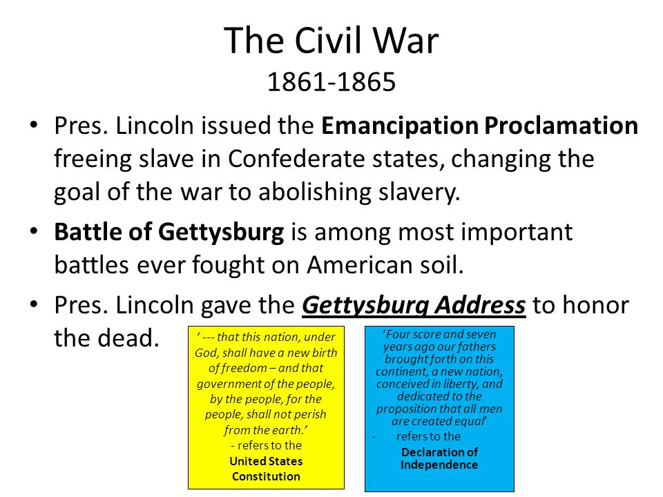 The Civil War 1861-1865 Fought between Northern states and the Southern states over issues of states' rights and slavery.
