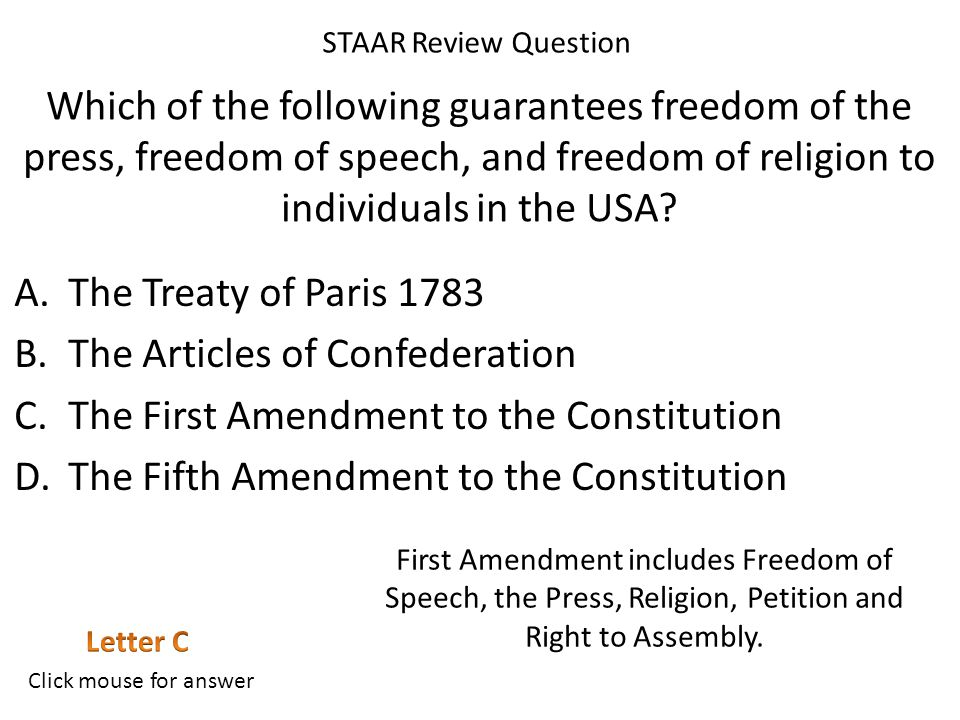 Which of the following guarantees freedom of the press, freedom of speech, and freedom of religion to individuals in the USA.