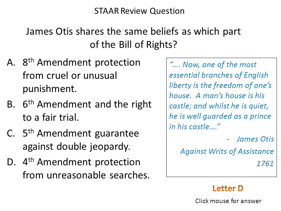 James Otis shares the same beliefs as which part of the Bill of Rights.