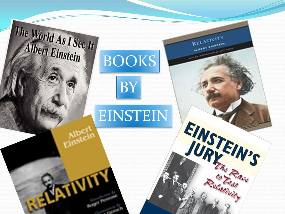 BOOKS BY EINSTEIN
