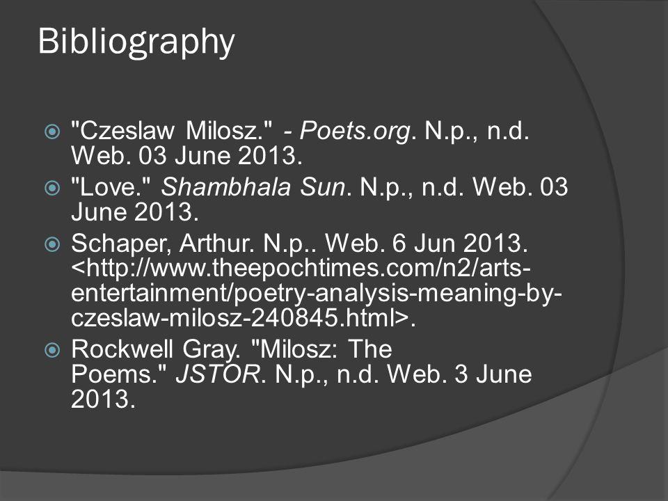 Bibliography  Czeslaw Milosz. - Poets.org. N.p., n.d.
