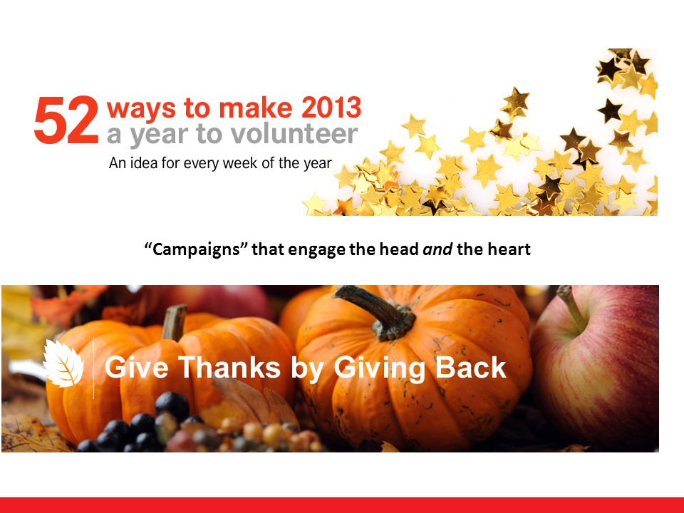 27 Campaigns that engage the head and the heart