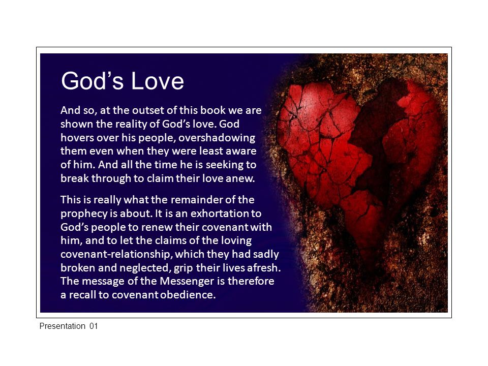 And so, at the outset of this book we are shown the reality of God's love.