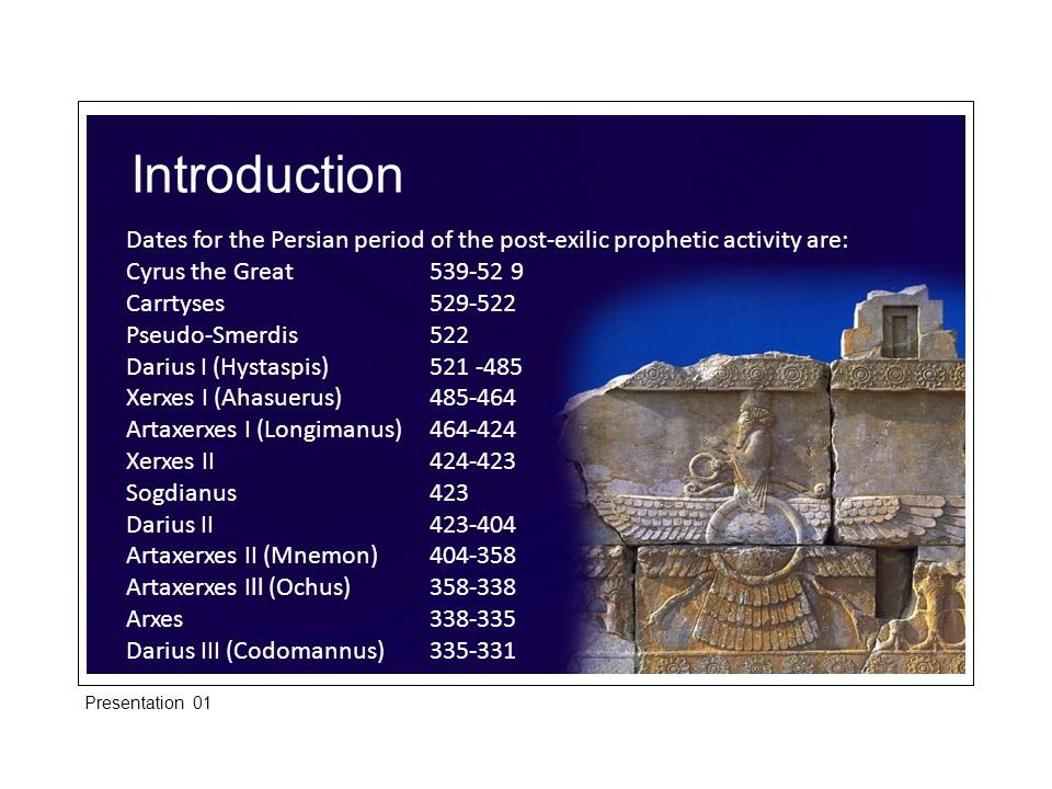 Introduction The kings that we are particularly concerned with in this list are Cyrus, Darius I, Xerxes I (Ahasuerus) and Artaxerxes I.