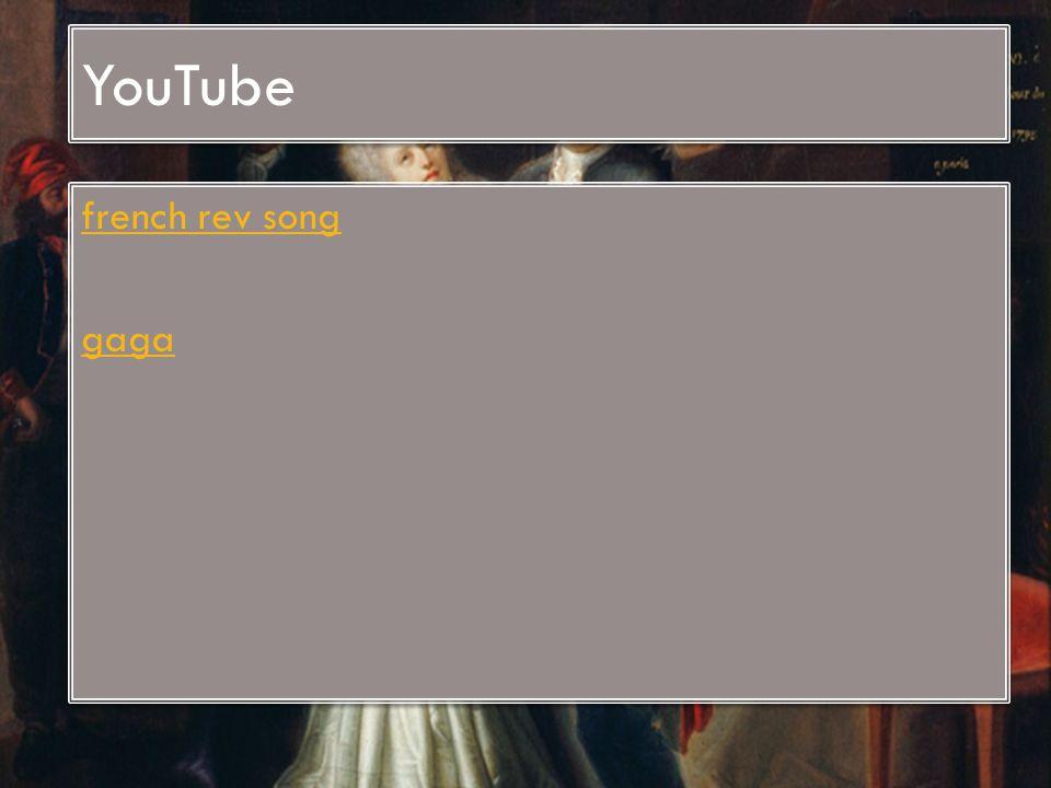 YouTube french rev song gaga french rev song gaga