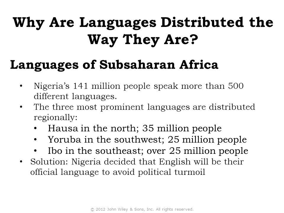 Nigeria's 141 million people speak more than 500 different languages.