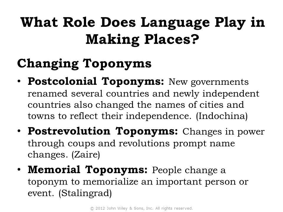 Postcolonial Toponyms: New governments renamed several countries and newly independent countries also changed the names of cities and towns to reflect their independence.
