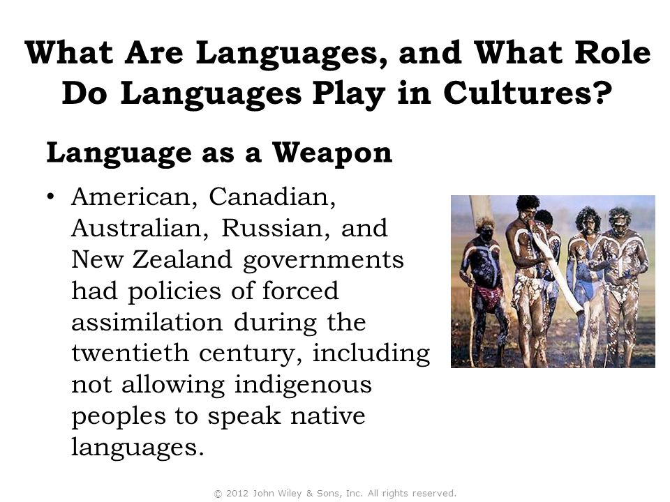 American, Canadian, Australian, Russian, and New Zealand governments had policies of forced assimilation during the twentieth century, including not a