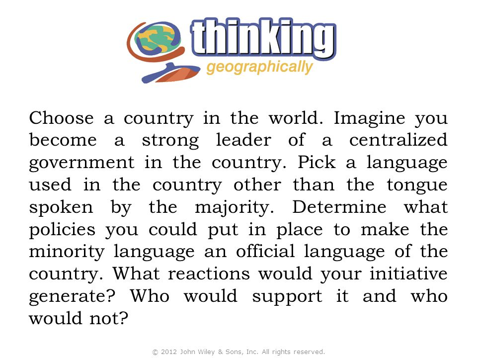 Choose a country in the world. Imagine you become a strong leader of a centralized government in the country. Pick a language used in the country othe