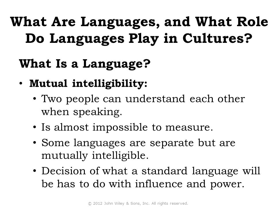 Mutual intelligibility: Two people can understand each other when speaking.