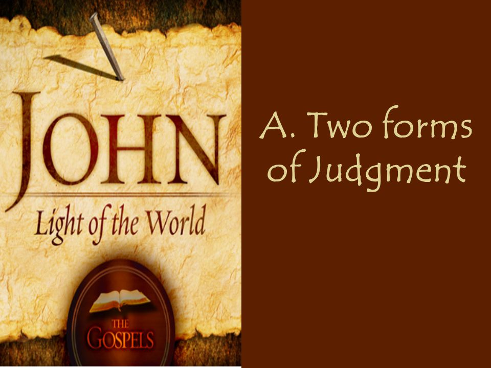 A. Two forms of Judgment